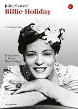 """Billie Holiday, un libro sulla """"Lady"""""""