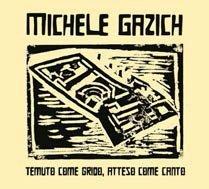 """Michele Gazich, un disco per i """"matti"""" di San Servolo"""